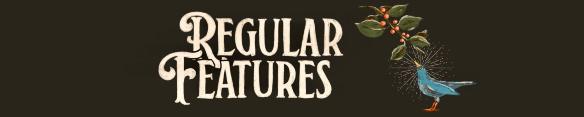 The Regular Features Podcast